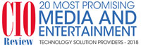 20 Most Promising Media And Entertainment Technology Solution Providers - 2018